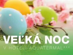 Húsvét az Aquatermálban korlátlan medence- és szaunavilág használattal Dolná Strehová (Alsósztregova)